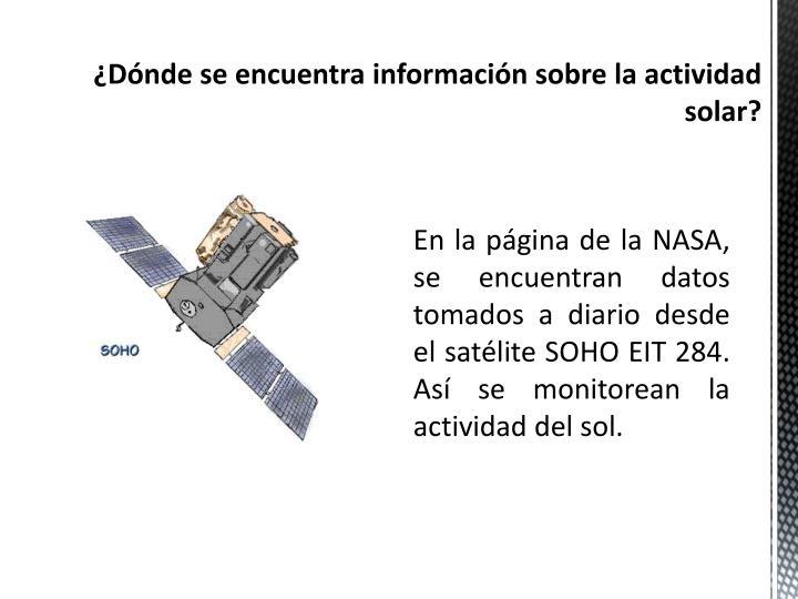 ¿Dónde se encuentra información sobre la actividad solar?