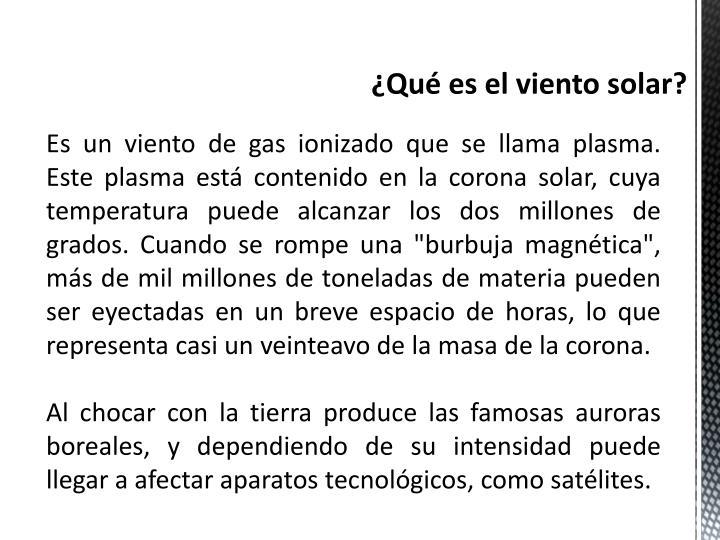 ¿Qué es el viento solar?