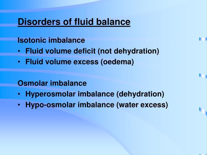 Disorders of fluid balance