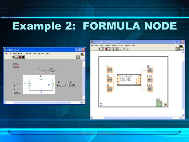 Example 2:  FORMULA NODE