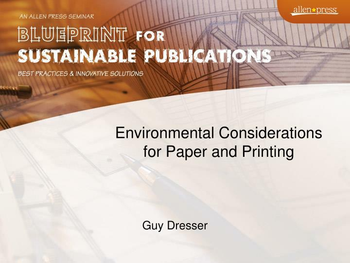 environmental considerations for paper and printing n.