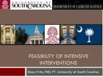 feasibility of intensive interventions