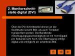 2 monitorschnitt stelle digital dvi