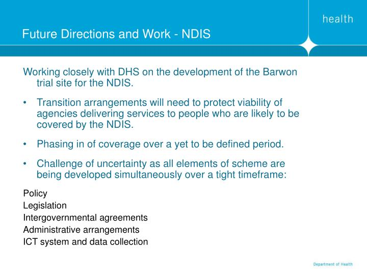 Future Directions and Work - NDIS