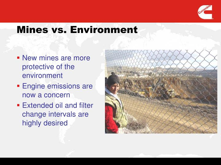 New mines are more protective of the environment
