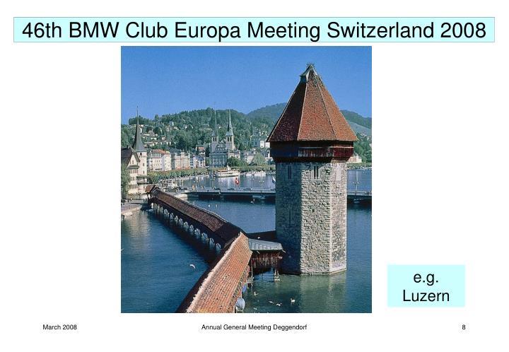 46th BMW Club Europa Meeting Switzerland 2008