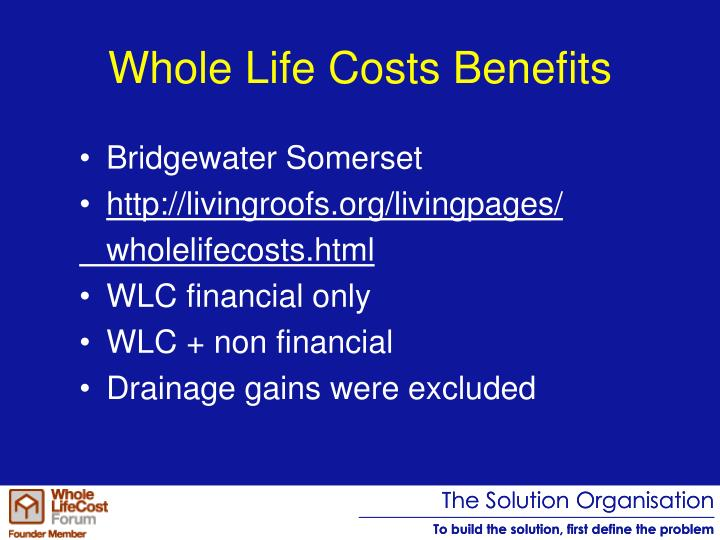 Whole Life Costs Benefits