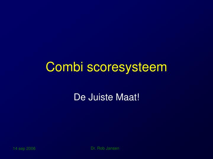 Combi scoresysteem