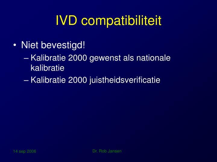 IVD compatibiliteit
