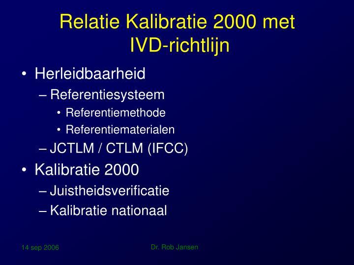 Relatie Kalibratie 2000 met