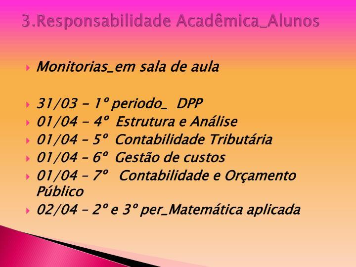 3.Responsabilidade Acadêmica_Alunos