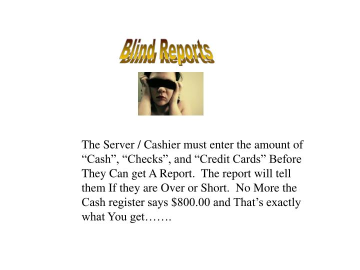 Blind Reports