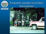empower people to protect themselves