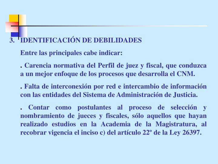 IDENTIFICACIÓN DE DEBILIDADES