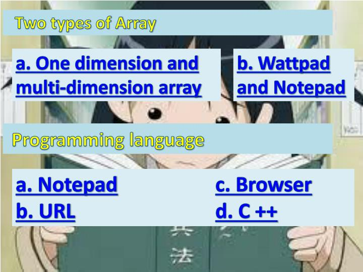 Two types of Array