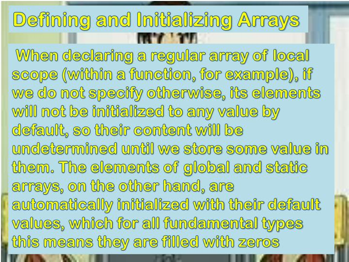 Defining and Initializing Arrays