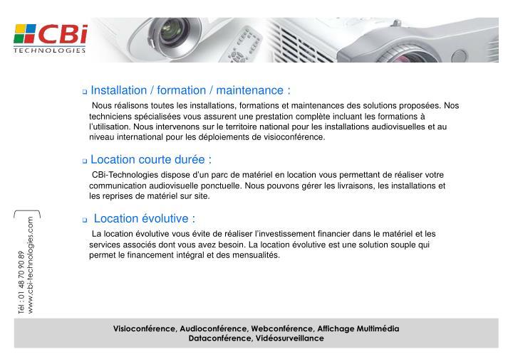 Installation / formation / maintenance :