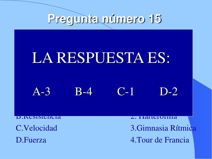 Pregunta número 15