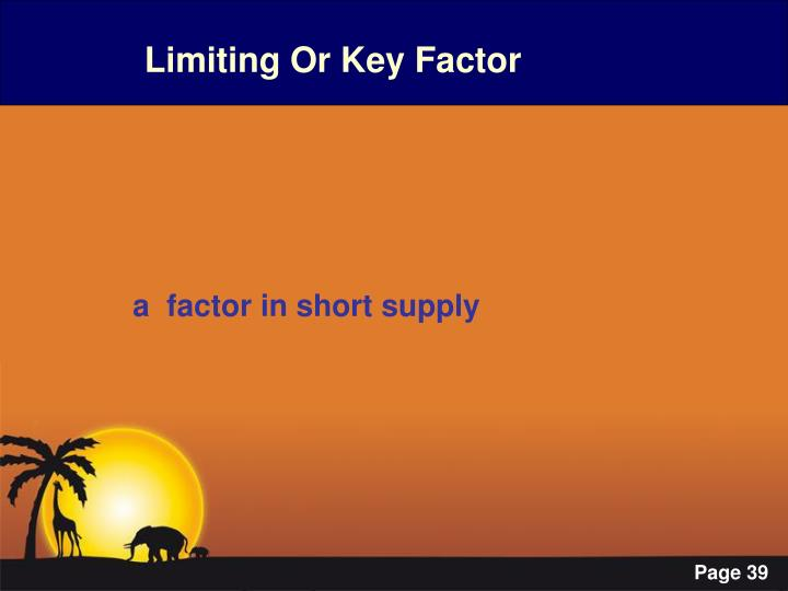 Limiting Or Key Factor