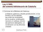 ley 4 1993 del sistema bibliotecario de catalu a1