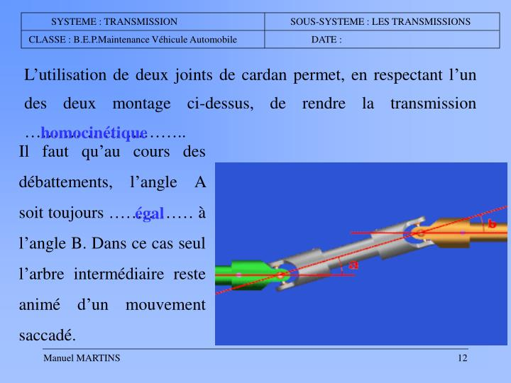 SYSTEME : TRANSMISSION                        SOUS-SYSTEME : LES TRANSMISSIONS