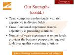 our strengths contd