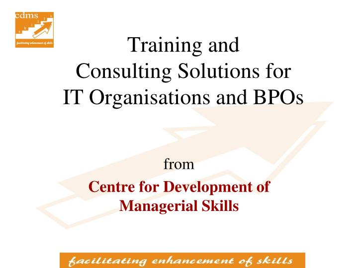training and consulting solutions for it organisations and bpos n.