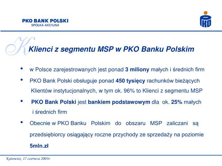 Klienci z segmentu MSP w PKO Banku Polskim