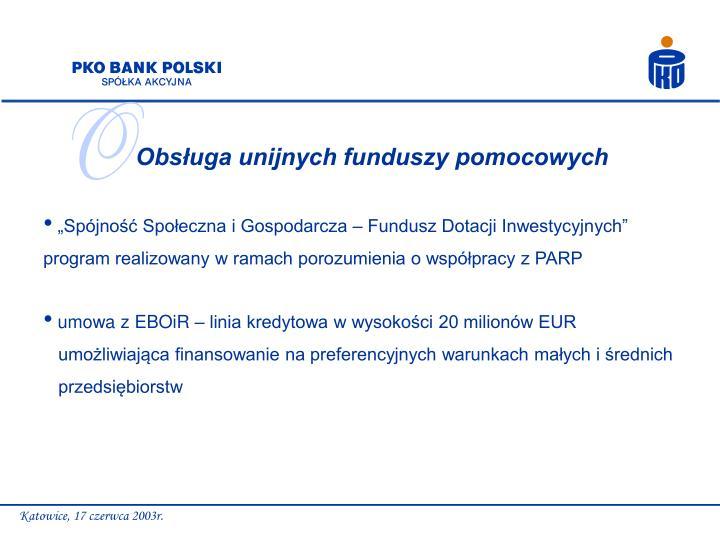 Obsługa unijnych funduszy pomocowych