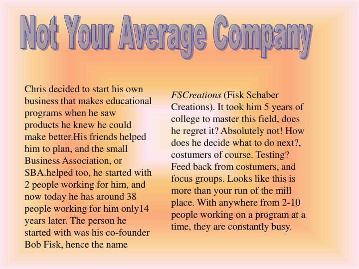 Not Your Average Company