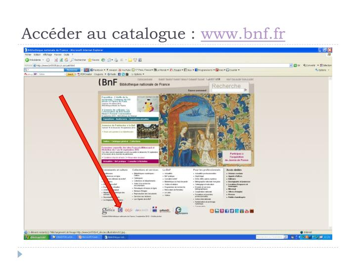 Acc der au catalogue www bnf fr