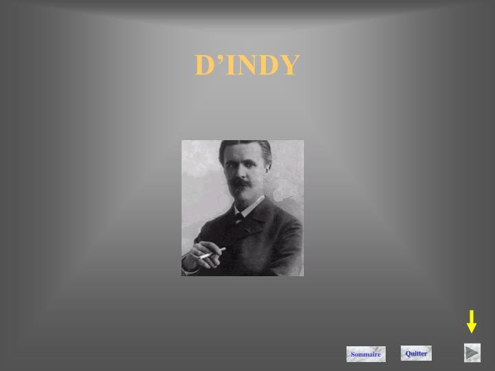 D'INDY