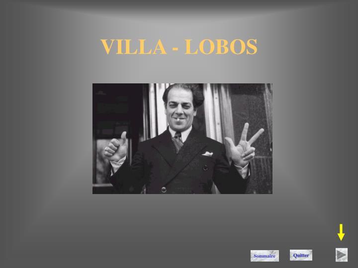 VILLA - LOBOS