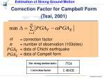 correction factor for campbell form tsai 2001