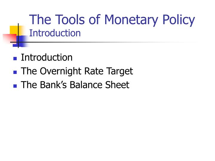 The tools of monetary policy introduction