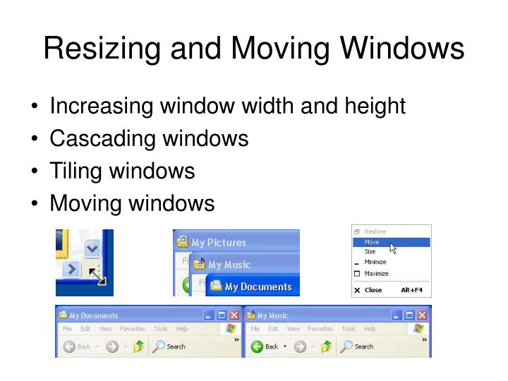 Resizing and Moving Windows