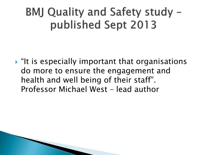 BMJ Quality and Safety study – published Sept 2013