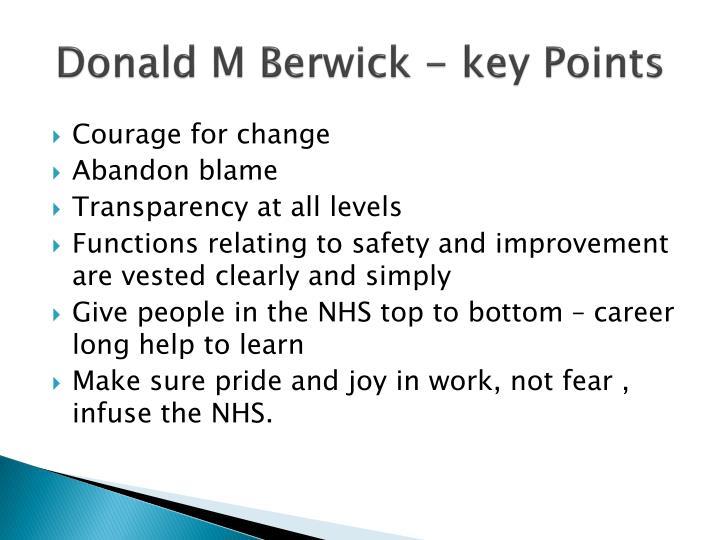 Donald M Berwick - key Points