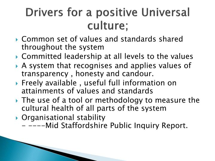 Drivers for a positive Universal culture;