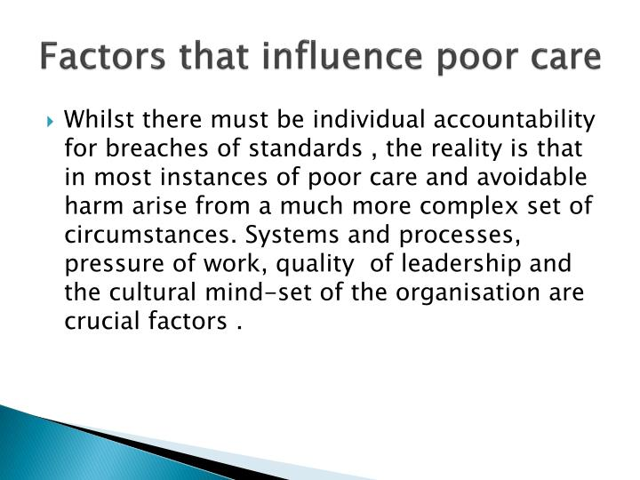 Factors that influence poor care