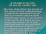 in the name of our lord the exalted the most high