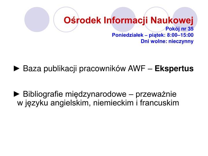 Ośrodek Informacji Naukowej