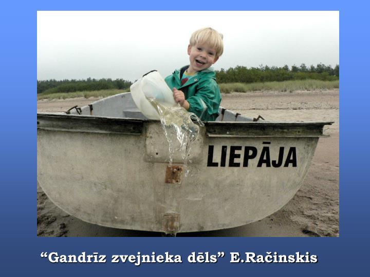 """Gandrīz zvejnieka dēls"" E.Račinskis"