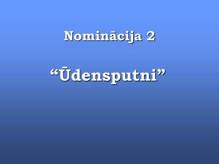 Nominācija 2