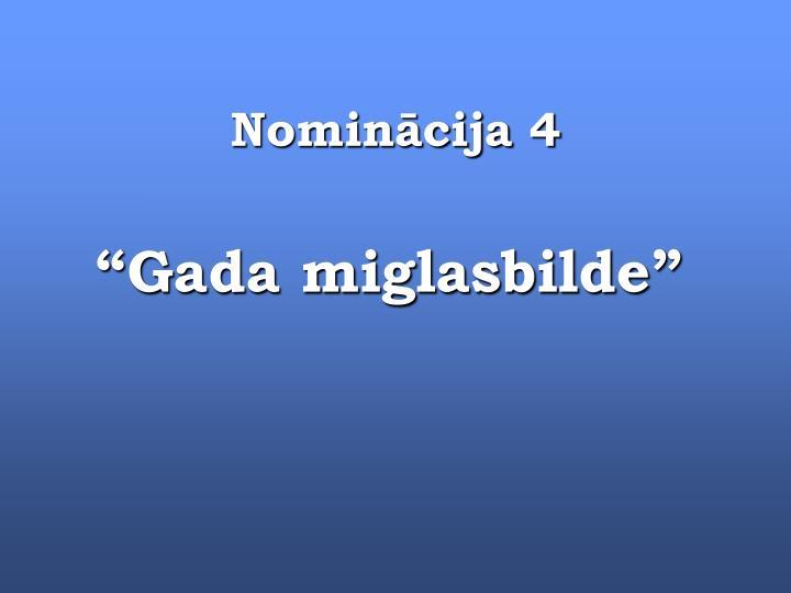 Nominācija 4