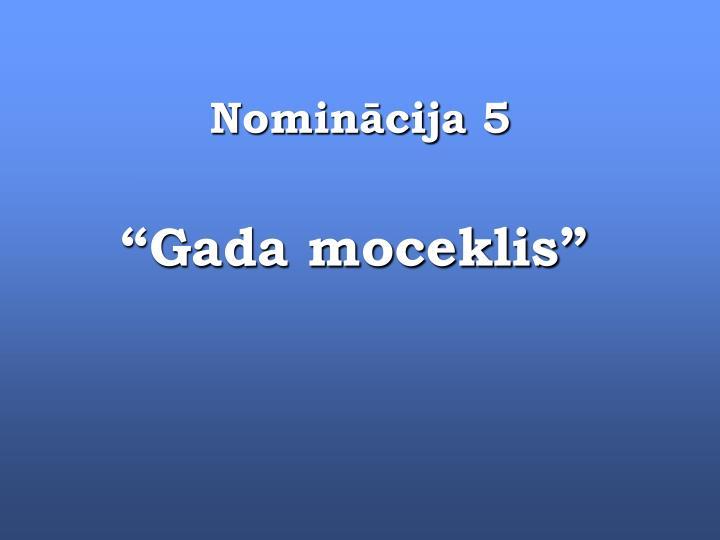 Nominācija 5