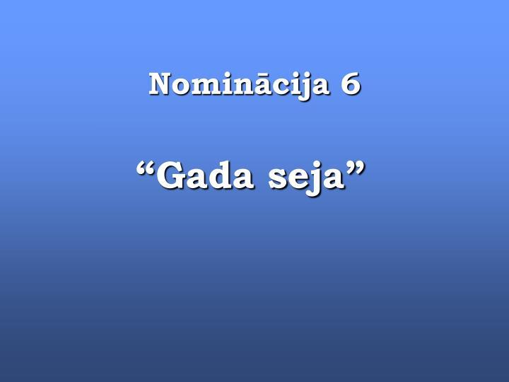Nominācija 6