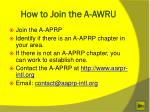 how to join the a awru