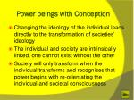 power beings with conception