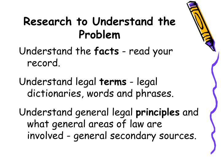 Research to Understand the Problem